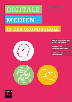 Praxisratgeber Digitale Medien in der Grundschule von Biesemann,  Nadine, Holberg,  Stephanie