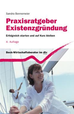 Praxisratgeber Existenzgründung von Bonnemeier,  Sandra