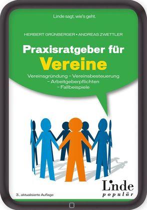 Praxisratgeber für Vereine von Grünberger,  Herbert, Zwettler,  Andreas