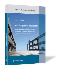 Praxisratgeber ISO 9001:2015 von Weindler,  Gerhard