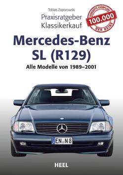 Praxisratgeber Klassikerkauf Mercedes-Benz SL (R129) von Zoporowski,  Tobias