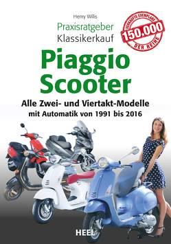Praxisratgeber Klassikerkauf Piaggio Scooter von Wills,  Henry