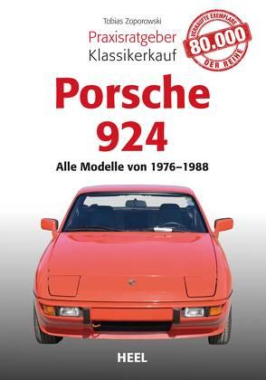 Praxisratgeber Klassikerkauf Porsche 924 von Zoporowski,  Tobias
