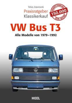 Praxisratgeber Klassikerkauf VW Bus T3 von Zoporowski,  Tobias