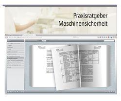 Praxisratgeber Maschinensicherheit: Fallbezogene Handlungsanleitungen nach den neuen MaschinenRL von Bialek,  Jürgen