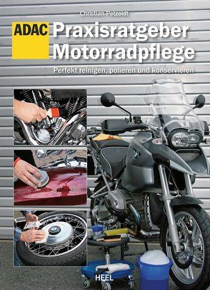 Praxisratgeber Motorradpflege von Petzoldt,  Christian