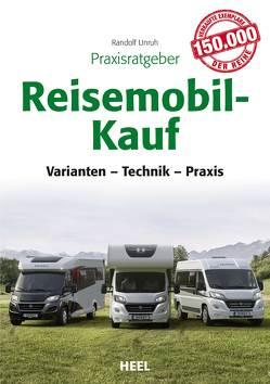 Praxisratgeber Reisemobil-Kauf von Unruh,  Randolf