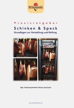 Praxisratgeber Schinken & Speck von Paulusch,  Ronny