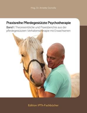 Praxisreihe Pferdegestützte Psychotherapie von Gomolla,  Annette