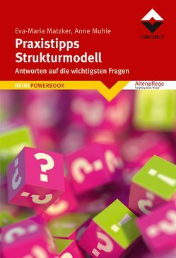 Praxistipps Strukturmodell von Matzker,  Eva-Maria, Muhle,  Anne