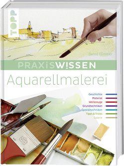 Praxiswissen Aquarellmalerei von Klimmer,  Bernd