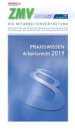 Praxiswissen Arbeitsrecht 2019 von Fey,  Detlev