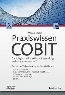 Praxiswissen COBIT von Gaulke,  Markus