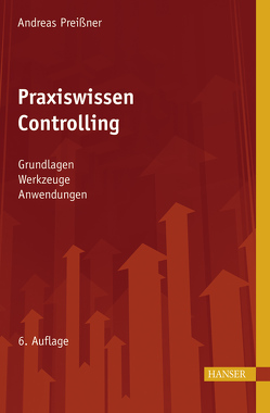 Praxiswissen Controlling von Preißner,  Andreas