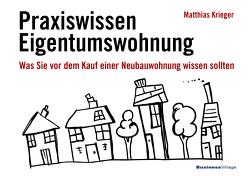 Praxiswissen Eigentumswohnung von Krieger,  Matthias