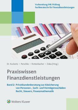 Praxiswissen Finanzdienstleistungen von Kuckertz,  Wolfgang, Perschke,  Ronald, Rottenbacher,  Frank, Ziska,  Daniel