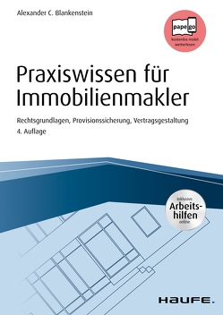 Praxiswissen für Immobilienmakler – inkl. Arbeitshilfen online von Blankenstein,  Alexander C.