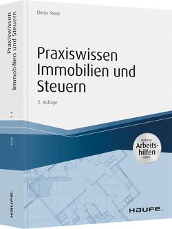 Praxiswissen Immobilien und Steuern, inkl. Arbeitshilfen online von Steck,  Dieter