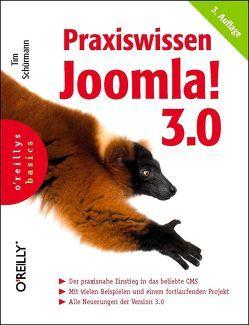 Praxiswissen Joomla! 3.0 von Schürmann,  Tim