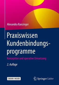 Praxiswissen Kundenbindungsprogramme von Ranzinger,  Alexandra