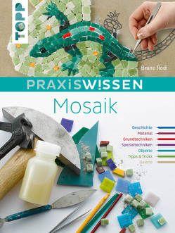 PraxisWissen Mosaik von Rodi,  Bruno