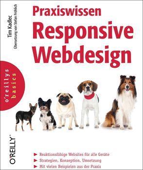 Praxiswissen Responsive Webdesign von Kadlec,  Tim