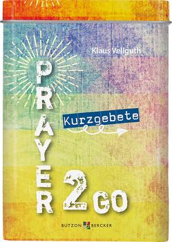 Prayer 2 go von Vellguth,  Klaus