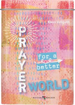 Prayer for a better world von Vellguth,  Klaus