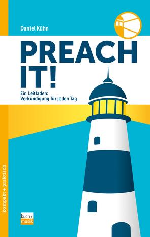 Preach it! von Kühn,  Daniel