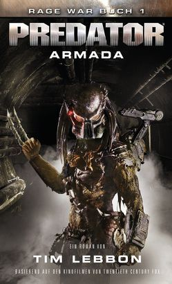 PREDATOR: ARMADA von Lebbon,  Tim