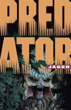 Predator: Jäger von Ruiz Velasco,  Francisco, Warner,  Chris