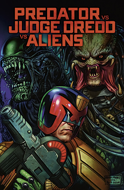 Predator vs. Judge Dredd vs. Aliens von Layman,  John, Mooneyham,  Chris