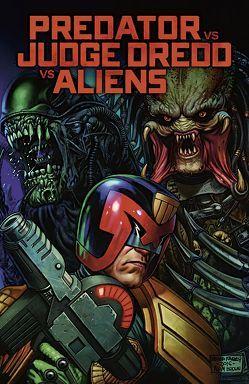 Predator vs. Judge Dredd vs. Aliens von Layman,  John, Mooneyham,  Chris