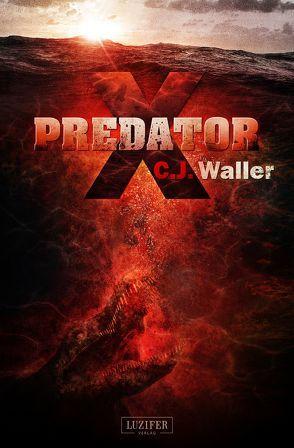 Predator X von Schiffmann,  Andreas, Waller,  C.J.