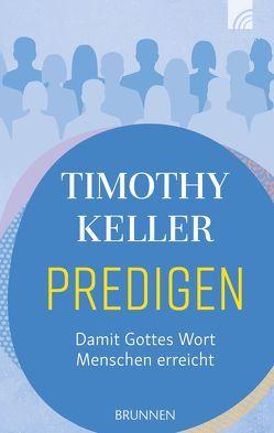 Predigen von Keller,  Timothy, Lux,  Friedemann