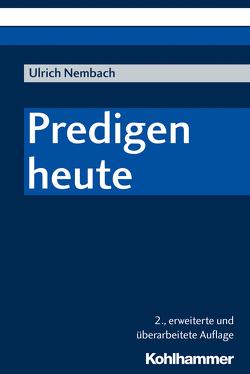Predigen heute von Nembach,  Ulrich