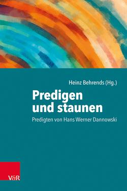 Predigen und staunen von Behrends,  Heinz