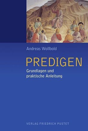Predigen von Wollbold,  Andreas