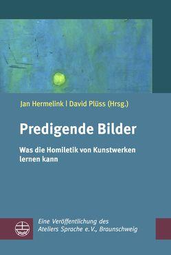 Predigende Bilder von Hermelink,  Jan, Plüss,  David
