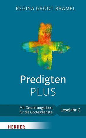 Predigten PLUS von Groot Bramel,  Regina