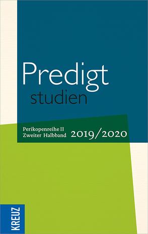 Predigtstudien 2019/2020 – 2. Halbband von Engemann,  Wilfried, Gräb,  Wilhelm, Hiller,  Doris, Oxen,  Kathrin, Stäblein,  Christian, Weyel,  Birgit