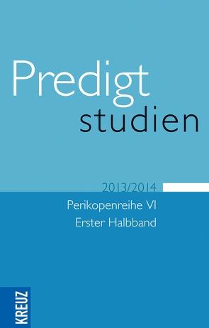 Predigtstudien VI/1 von Claussen,  Johann Hinrich, Drehsen,  Volker, Gräb,  Wilhelm