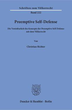 Preemptive Self-Defense. von Richter,  Christian