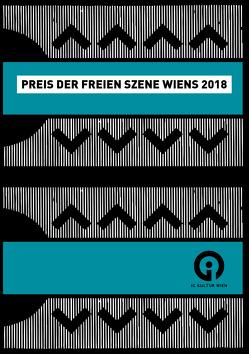 Preis der freien Szene Wiens 2018 von Almer,  Irmgard, Friesinger,  Günther