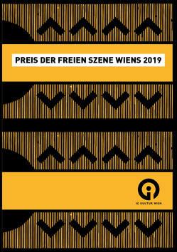 Preis der freien Szene Wiens 2019 von Almer,  Irmgard, Friesinger,  Günther