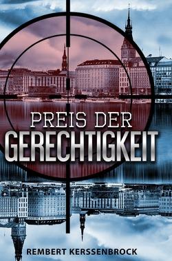 Preis der Gerechtigkeit von Graf Kerssenbrock,  Rembert