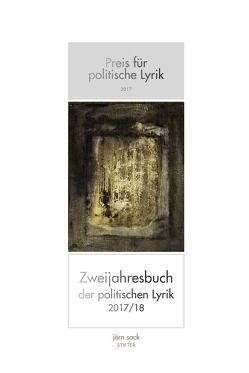 Preis für politische Lyrik 2017 von Sack,  Jörn
