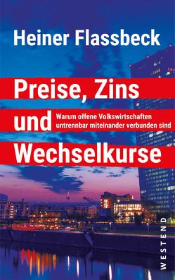 Preise, Zins und Wechselkurse von Flassbeck,  Heiner