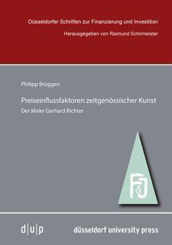 Preiseinflussfaktoren zeitgenössischer Kunst von Brüggen,  Philipp