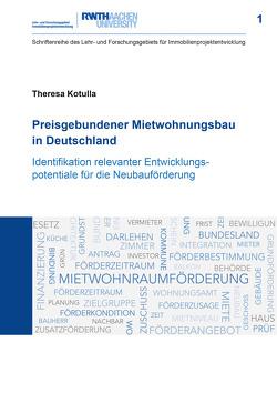 Preisgebundener Mietwohnungsbau in Deutschland von Kotulla,  Theresa
